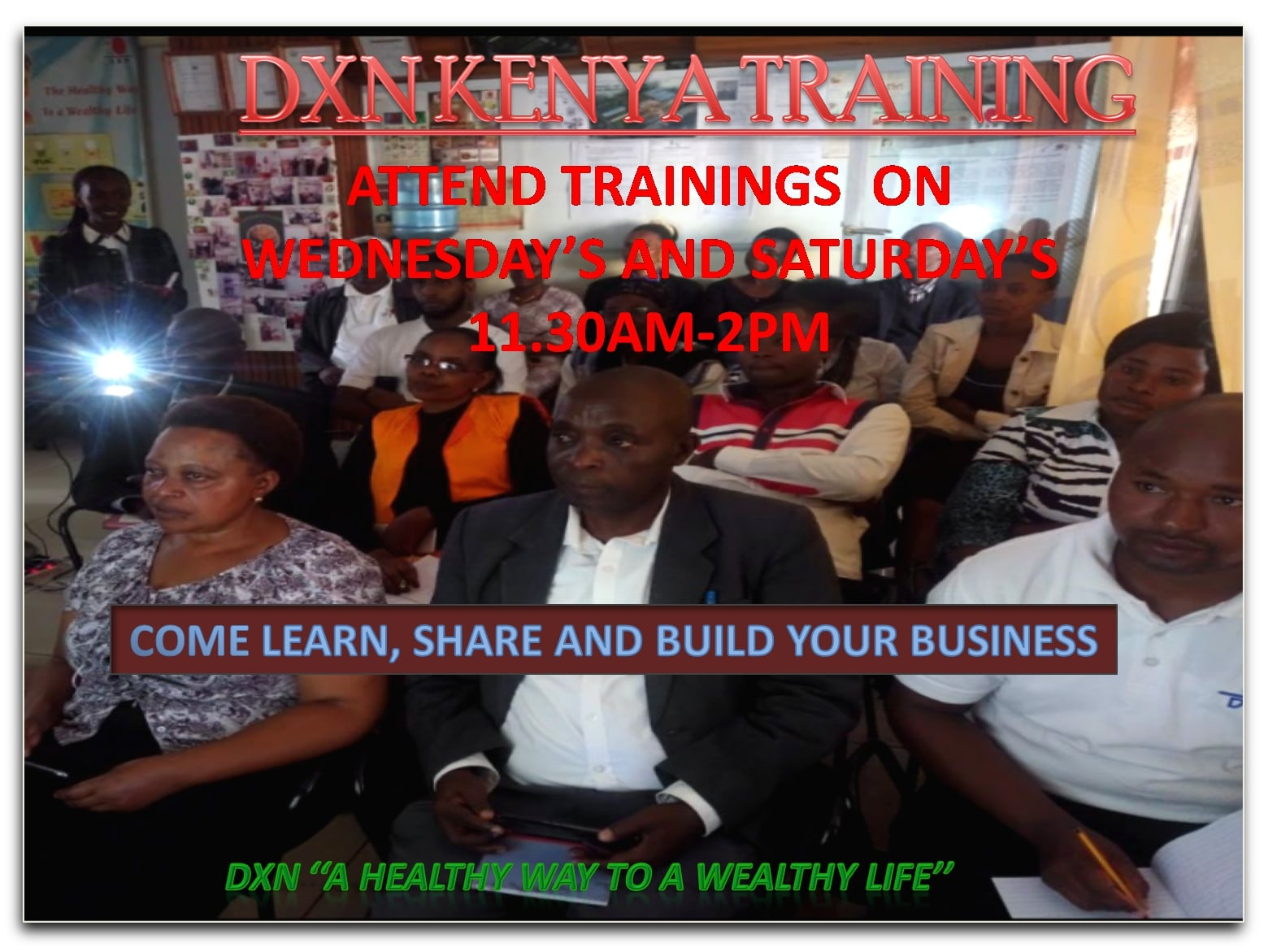 <h4>DXN KENYA TRAINING'S </h4><p><p>Dear members,we have trainings every wednesday and Thursday from 11.30am to 2pm.</p>